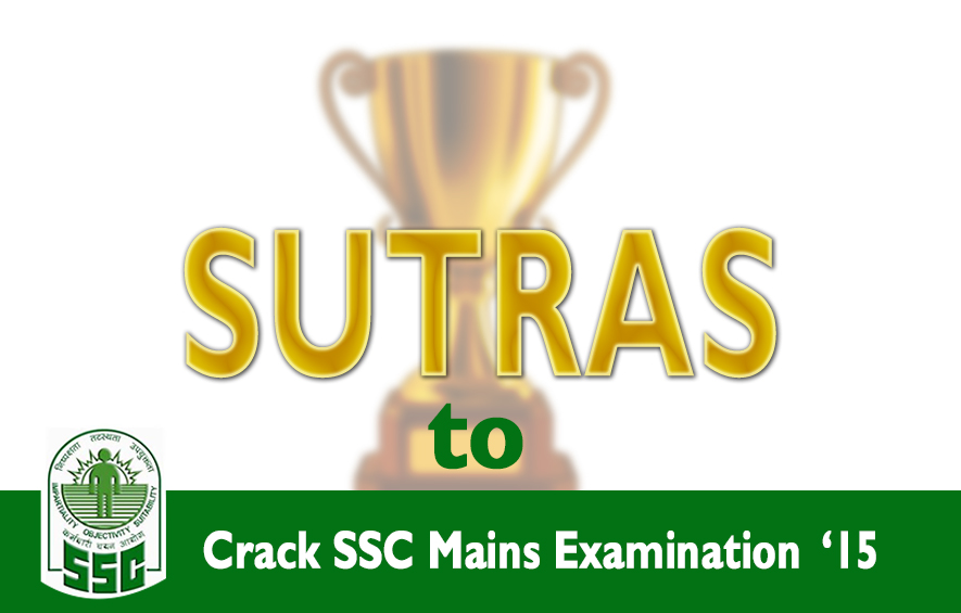 Sutras to crack SSC Mains