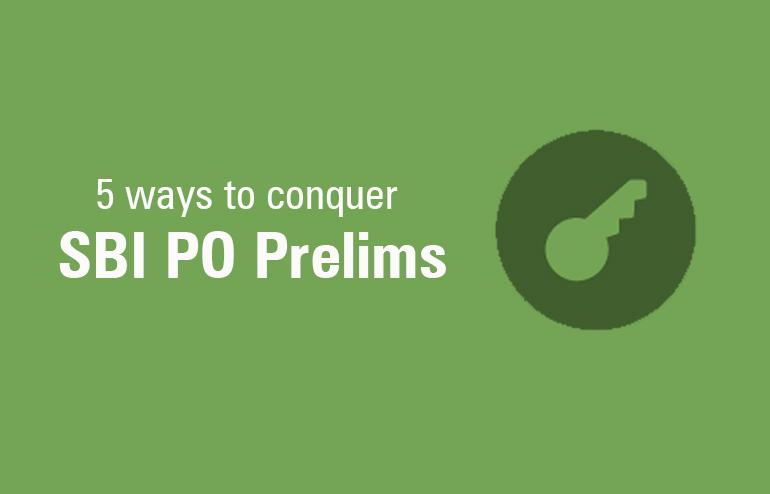 Tips for SBI PO Prelims 2016