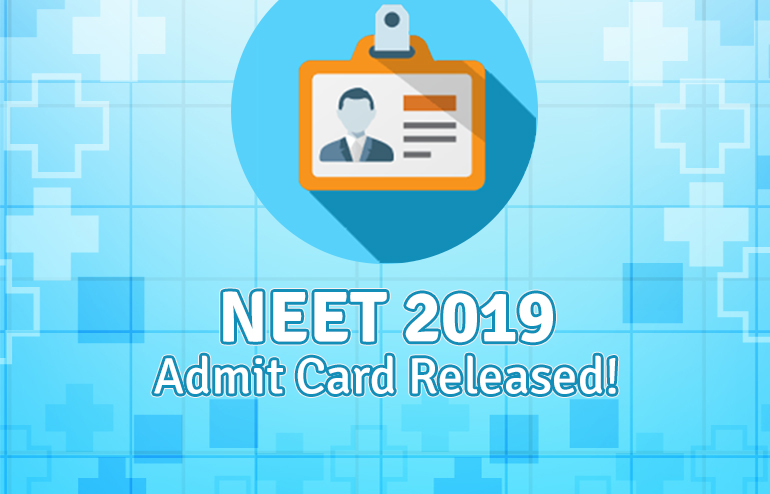 NEET 2019 Admit Card Released