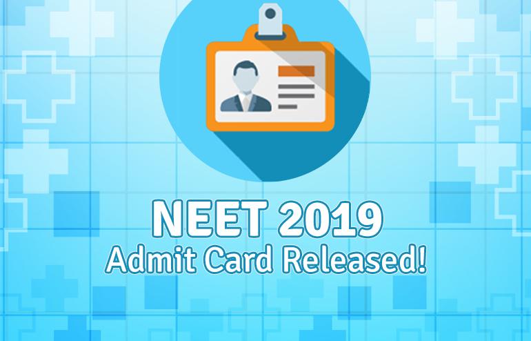 NEET 2019 Admit Card Released