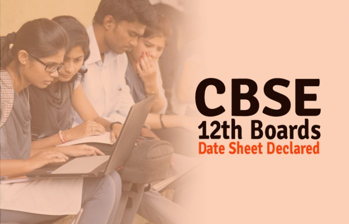 CBSE Class 12 Board Exam Date Sheet